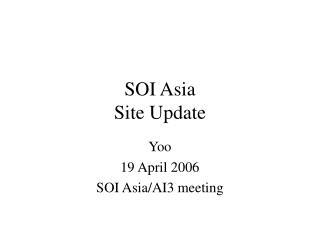 SOI Asia Site Update