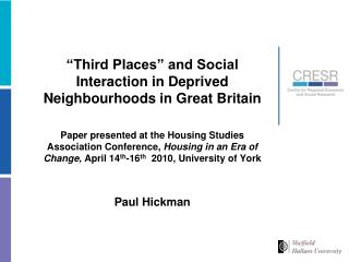 """Third Places"" and Social Interaction in Deprived Neighbourhoods in Great Britain"