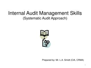 Internal Audit Management Skills (Systematic Audit Approach)