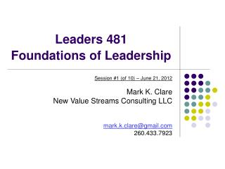 Leaders 481  Foundations of Leadership