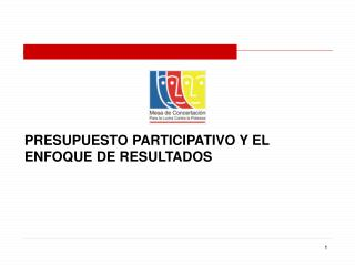 PRESUPUESTO PARTICIPATIVO Y EL ENFOQUE DE RESULTADOS