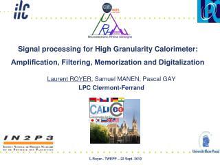 Laurent ROYER , Samuel MANEN, Pascal GAY  LPC Clermont-Ferrand
