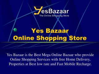 Yes bazaar Online shop At The Best Site of  india