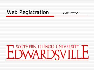 Web Registration		 Fall 2007