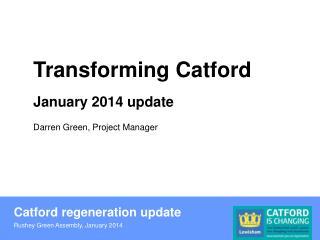 Catford regeneration update