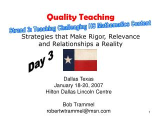 Quality Teaching Strategies that Make Rigor, Relevance and Relationships a Reality