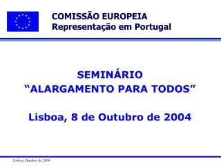 COMISS�O EUROPEIA Representa��o em Portugal
