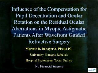 Marotte D, Denoyer A, Pisella PJ. University François Rabelais Hospital Bretonneau, Tours, France