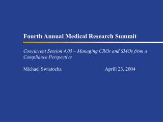 Fourth Annual Medical Research Summit