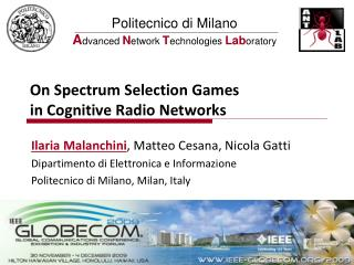 On Spectrum Selection Games in Cognitive Radio Networks