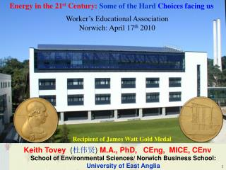 Recipient of James Watt Gold Medal