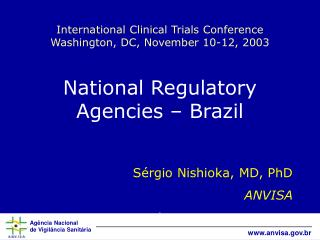 International Clinical Trials Conference Washington, DC, November 10-12, 2003