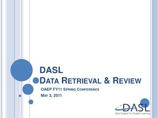 DASL  Data Retrieval & Review