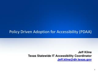Policy Driven Adoption for Accessibility (PDAA)