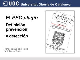 El PEC-plagio Definición, prevención  y detección