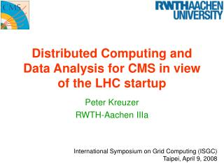Distributed Computing and Data Analysis for CMS in view of the LHC startup