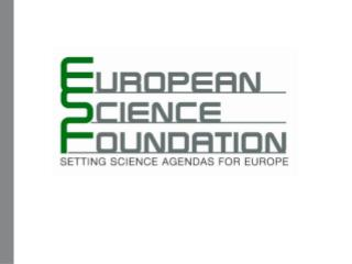 Part one: About the  European Science Foundation (ESF)