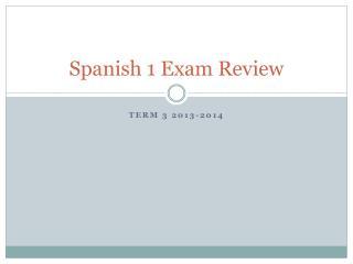 Spanish 1 Exam Review