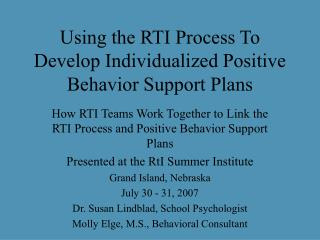 Using the RTI Process To Develop Individualized Positive Behavior Support Plans