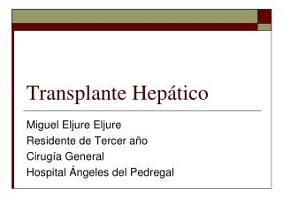 Transplante Hep�tico