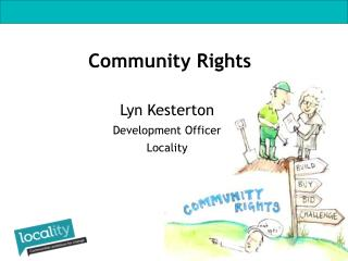 Lyn Kesterton Development Officer Locality