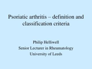 Psoriatic arthritis – definition and classification criteria
