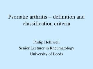 Psoriatic arthritis – definition and classification criteria