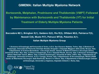 Bortezomib, Melphalan, Prednisone and Thalidomide (VMPT) Followed