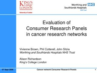 Evaluation of  Consumer Research Panels  in cancer research networks