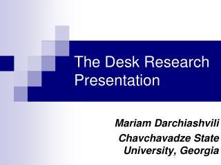 The Desk Research Presentation