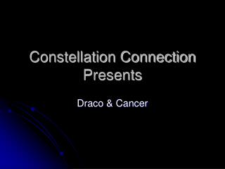 Constellation Connection Presents
