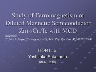 Study of Ferromagnetism of Diluted Magnetic Semiconductor Zn 1-x Cr x Te with MCD