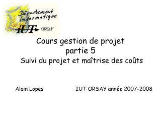 Cours gestion de projet  partie 5 Suivi du projet et maîtrise des coûts