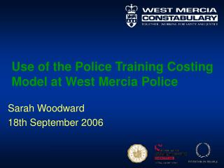 Use of the Police Training Costing Model at West Mercia Police