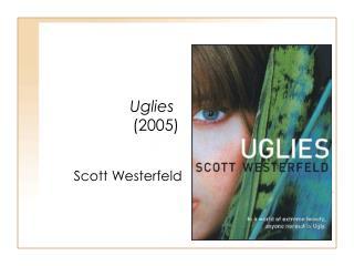 Uglies (2005)