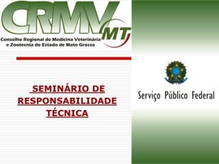 SEMINÁRIO DE RESPONSABILIDADE TÉCNICA