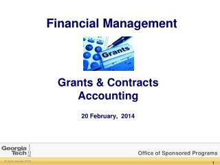 Grants & Contracts Accounting 20 February ,  2014