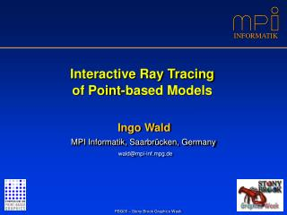 Interactive Ray Tracing of Point-based Models