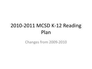 2010-2011 MCSD K-12 Reading Plan