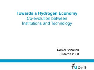 Towards a Hydrogen Economy Co-evolution between  Institutions and Technology