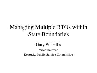 Managing Multiple RTOs within State Boundaries