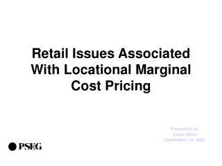 Retail Issues Associated With Locational Marginal Cost Pricing
