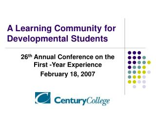 A Learning Community for Developmental Students