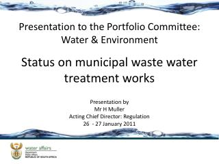 Status on municipal waste water treatment works