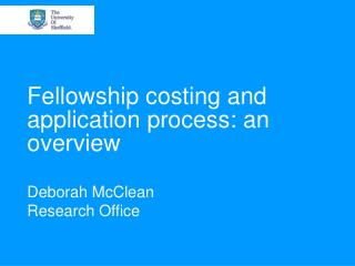 Fellowship costing and application process: an overview