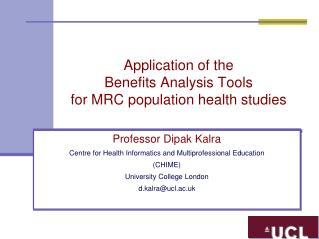 Application of the  Benefits Analysis Tools  for MRC population health studies