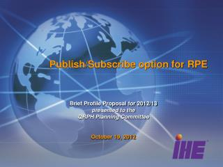 Publish/Subscribe option for RPE
