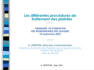 Les différentes procédures de traitement des plaintes -------  SEMINAIRE  DE FORMATION