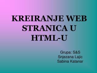 KREIRANJE WEB STRANICA U HTML-U