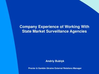 Company Experience of Working With State Market Surveillance Agencies